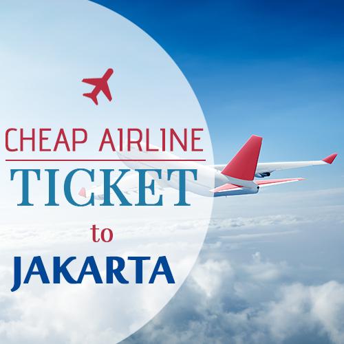 Cheapest Flights to Jakarta | Lowest Airfare