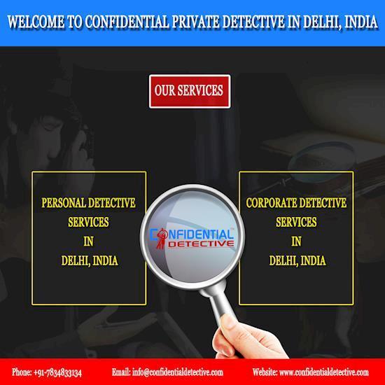 No.1 Detective Agency in Delhi || Confidential Detective