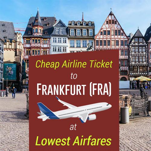 Get Lowest Airfares on Frankfurt Flights!