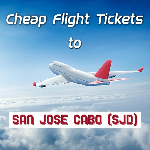 San Jose Cabo Flight Tickets| Discounted Airfares