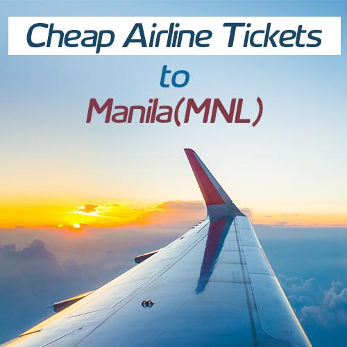 Manila Airline Tickets | Lowest Airfares