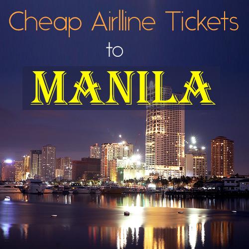 Cheapest Manila Flight Tickets Deals!