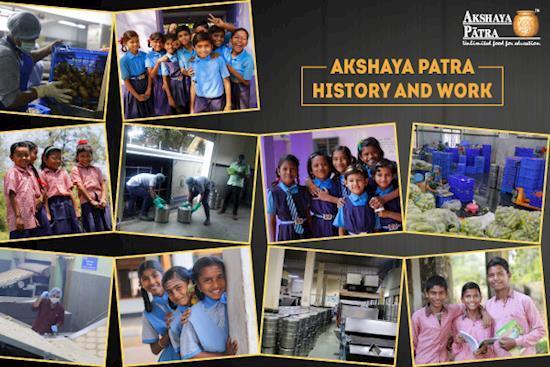 History and work of Akshaya Patra