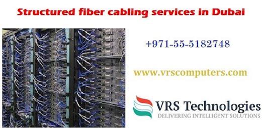 structured fiber cabling service providers in Dubai