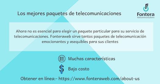 Paquetes de telecomunicaciones asequibles - Fonteraweb