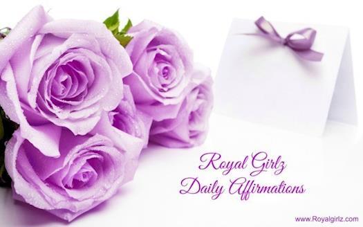 Royal Girlz Daily Affirmations
