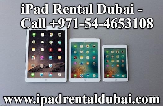 iPad Rental Dubai - Call +971-54-4653108