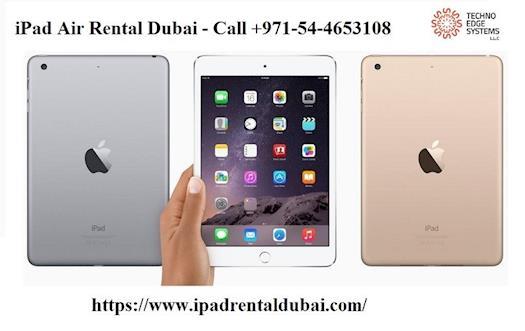 iPad Air Rental Dubai - Call +971-54-4653108