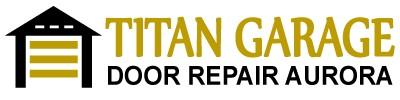 Titan Garage Door Repair Aurora