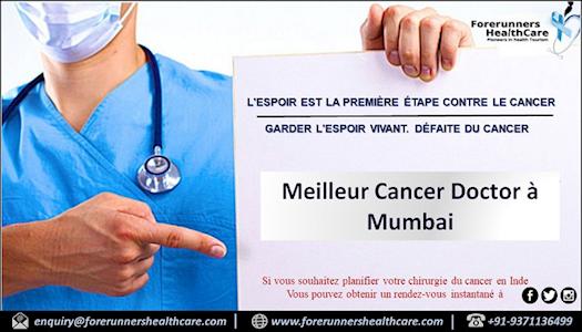 Traitez intégralement et en toute sécurité le cancer à Mumbai