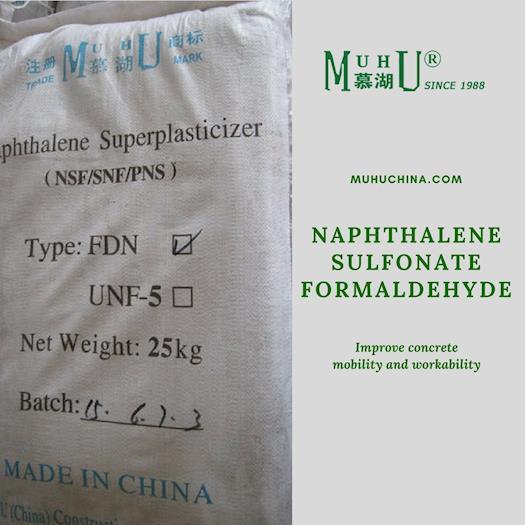 High Performance Naphthalene Sulfonate Formaldehyde - MUHU China