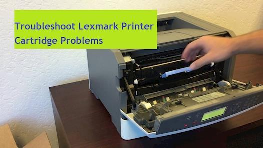 Troubleshoot Lexmark Printer Cartridge Problems