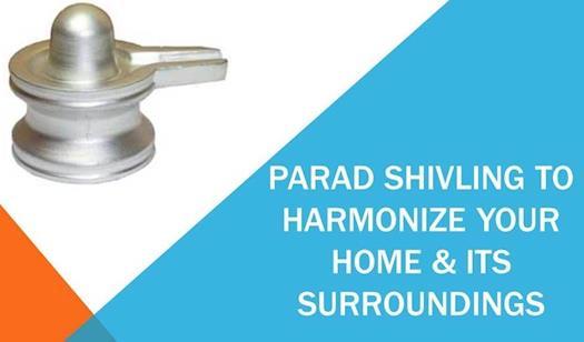 Incredible Benefits of Energized Parad Shivling