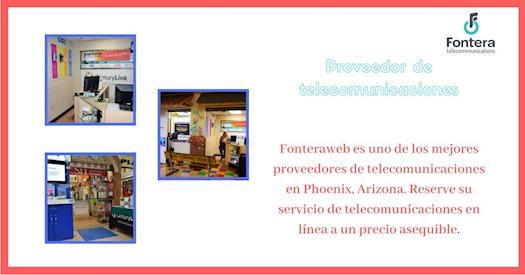 El mejor proveedor de telecomunicaciones - Fonteraweb