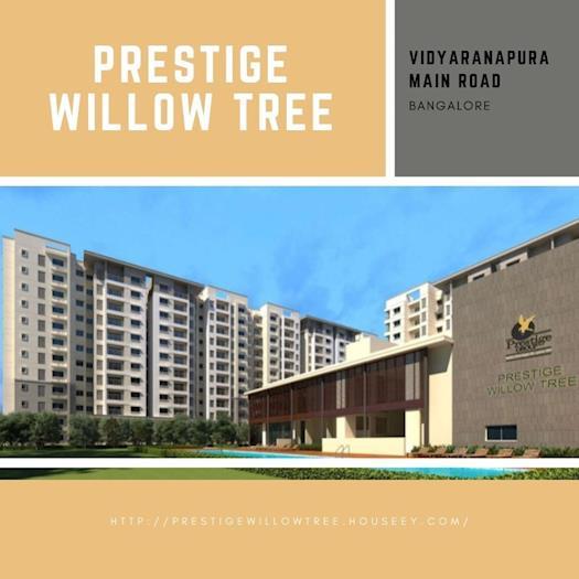 Prestige APartments Named as Prestige Willow Tree at VIdyaranapura
