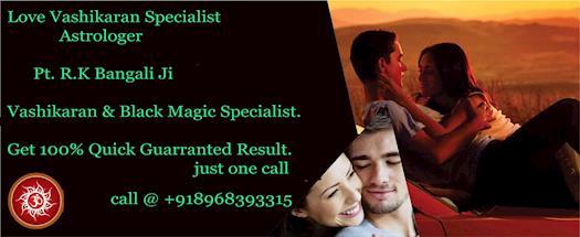 LOVE VASHIKARAN SPECIALIST 08968393315