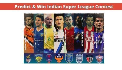 Predict & Win Indian Super League Contest