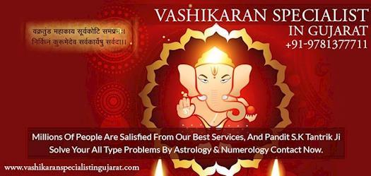 Vashikaran Specialist in Gujarat