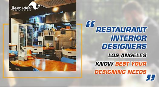 Restaurant Interior Designers Los Angeles Know Best Your Designing Needs