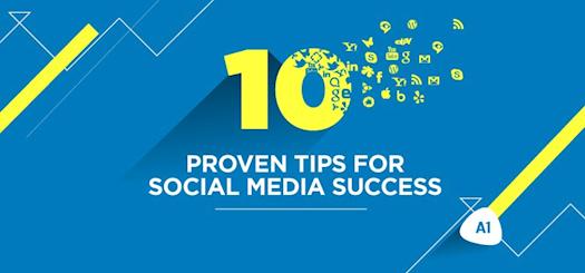10 Proven Tips For Social Media Success