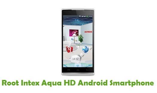 How To Root Intex Aqua HD Android Smartphone