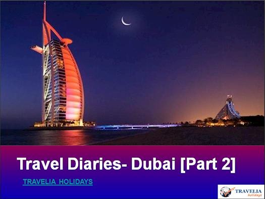 Dubai Tourism- Part 2