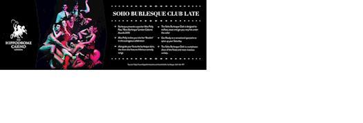 Soho Burlesque Club late