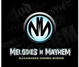 Melodies N Mayhem